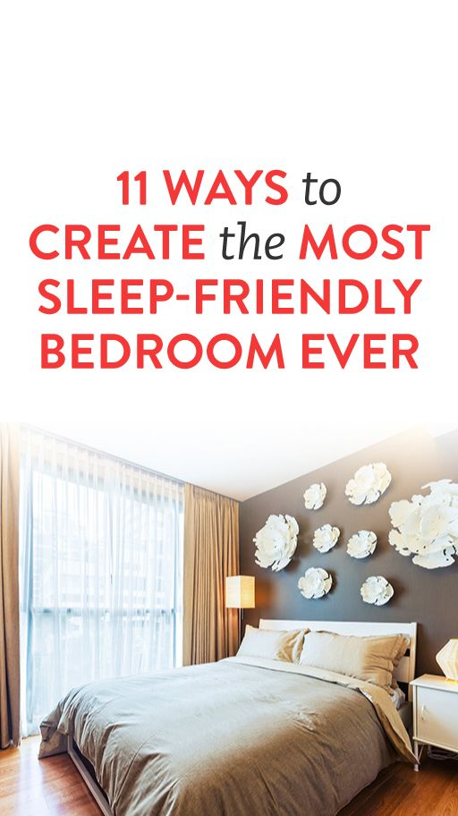 11 Ways To Create The Most Sleep-Friendly Bedroom Ever