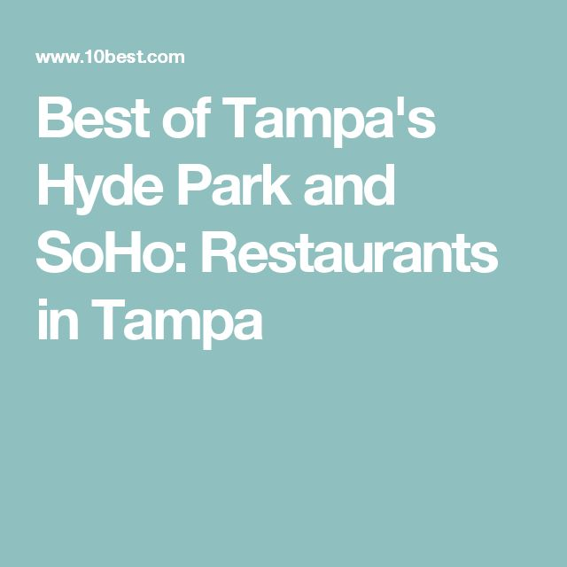 Best of Tampa's Hyde Park and SoHo: Restaurants in Tampa