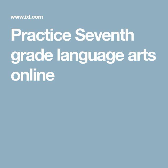 Practice Seventh grade language arts online