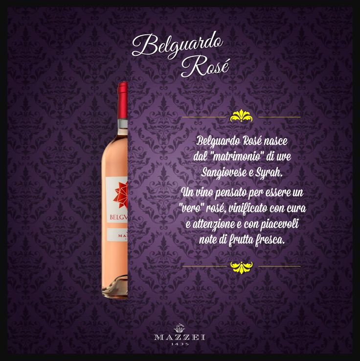 """BELGUARDO ROSE' - Belguardo Rosé come from the """"marriage"""" of Sangiovese and Syrah. A wine meant to be a """"true"""" rosé, vinified with care and attention and with pleasant notes of fresh fruit. @marchesimazzei #winegallery #marchesimazzei #belguardo #wine #tuscany #winelovers"""