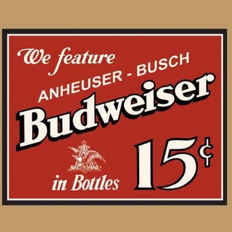 Enseigne en Métal Budweiser en Bouteille 15c
