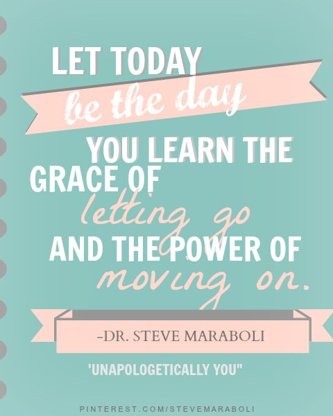 """""""Let today be the day you learn the grace of letting go and the power of moving on."""" - Steve Maraboli #quote #letgo"""
