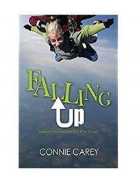Falling Up by Connie Carey - Spiritual Life/Bible Topics – Anchoring Hope – Tools for Real Change