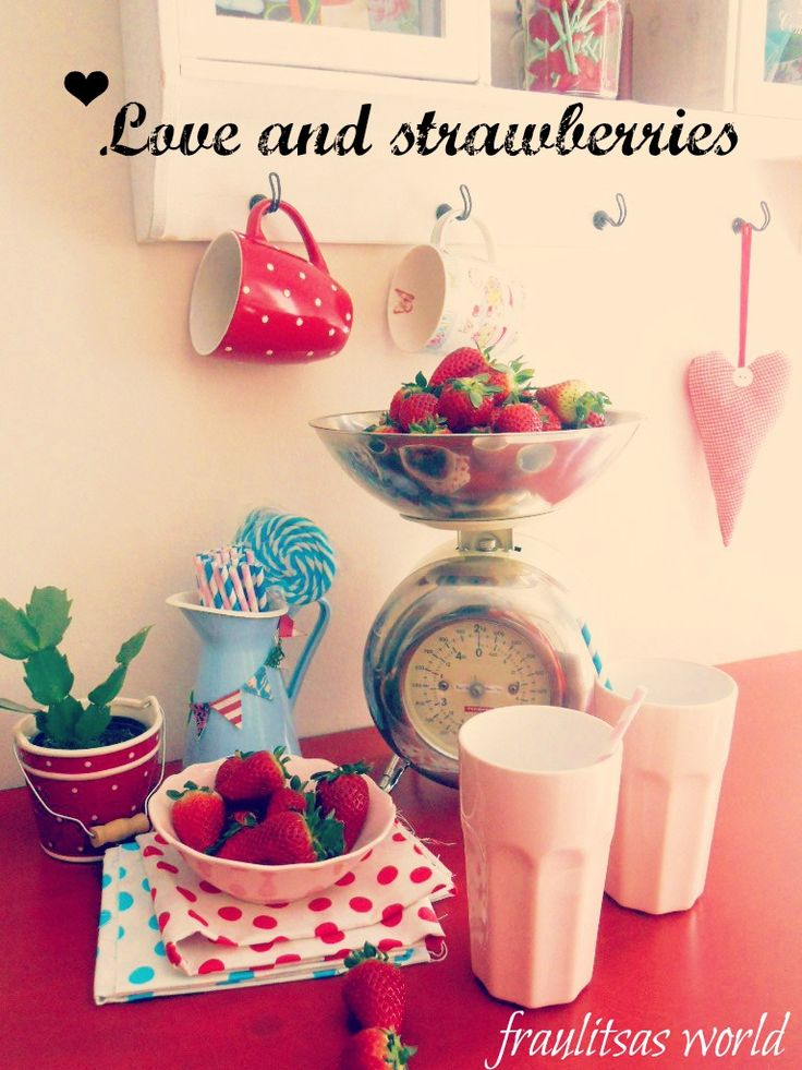 Love and strawberries