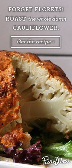 Roast the whole damn cauliflower. Get the recipe via @PureWow