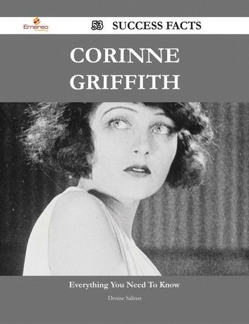 Corinne Griffith 53 Success Facts – Everything You Need To …