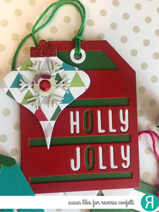 Christmas tag by Susan Liles for Reverse Confetti. Confetti Cuts: Holly Jolly Tag Layer, Topped Off, and Vintage Ornament. RC Cardstock: Brick and Avocado. RC 6x6 paper pad Very Merry.