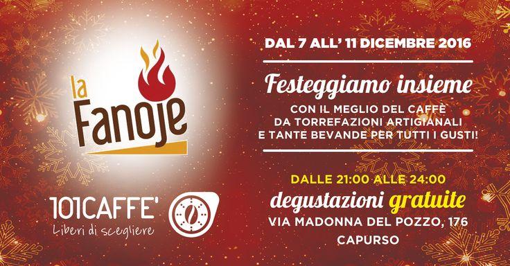 """Dal 7 all'11 dicembre ci scaldiamo con """"La Fanoje""""! Anche quest'anno, al tradizionale rito del falò si unisce un percorso enogastronomico per le vie del centro storico. Vi aspettiamo da 101CAFFE' Capurso con tutto il calore e l'aroma dei nostri caffè artigianali."""
