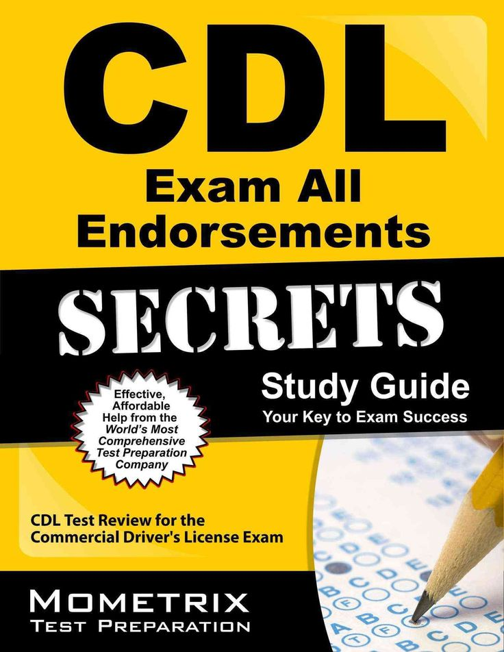 CDL Exam Secrets Practice Test & All Endorsements: CDL Test Review for the Commercial Driver's License Exam