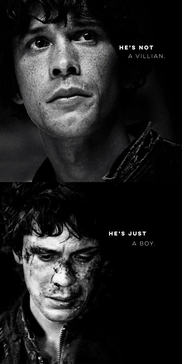 He's not a villian. He's just a boy. | Bellamy Blake