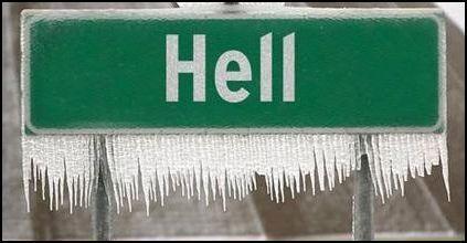 Hell hath frozen