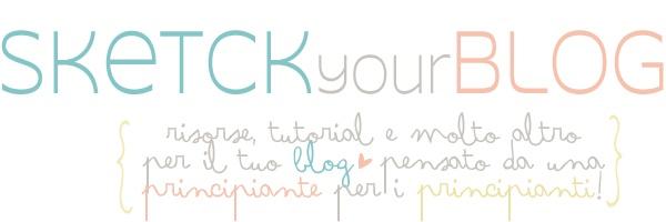 Sketch Your Blog come creare e inserire le pagine nel nostro blog