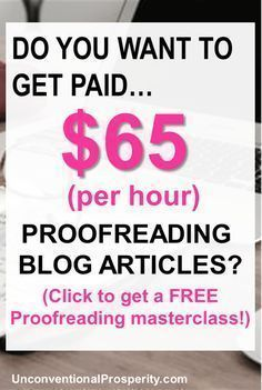 How to Make $47,000+ a Year as a General Proofreader – Unconventional Prosperity