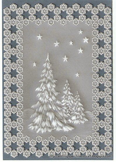 Handcrafted Parchment Christmas Card . allthingsparchmentcraft.blogspot.com