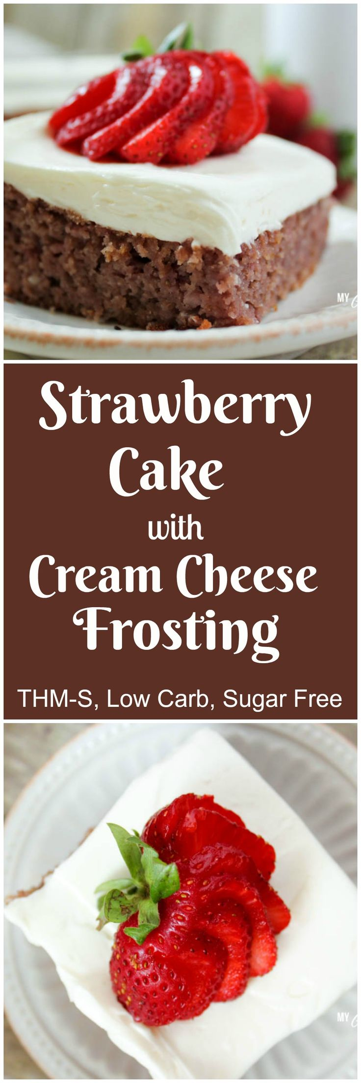 Low Carb Strawberry Cake with Cream Cheese Frosting (THM-S, Sugar Free, Gluten Free)