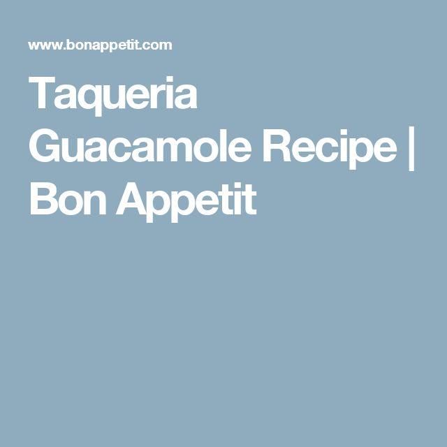 Taqueria Guacamole Recipe | Bon Appetit