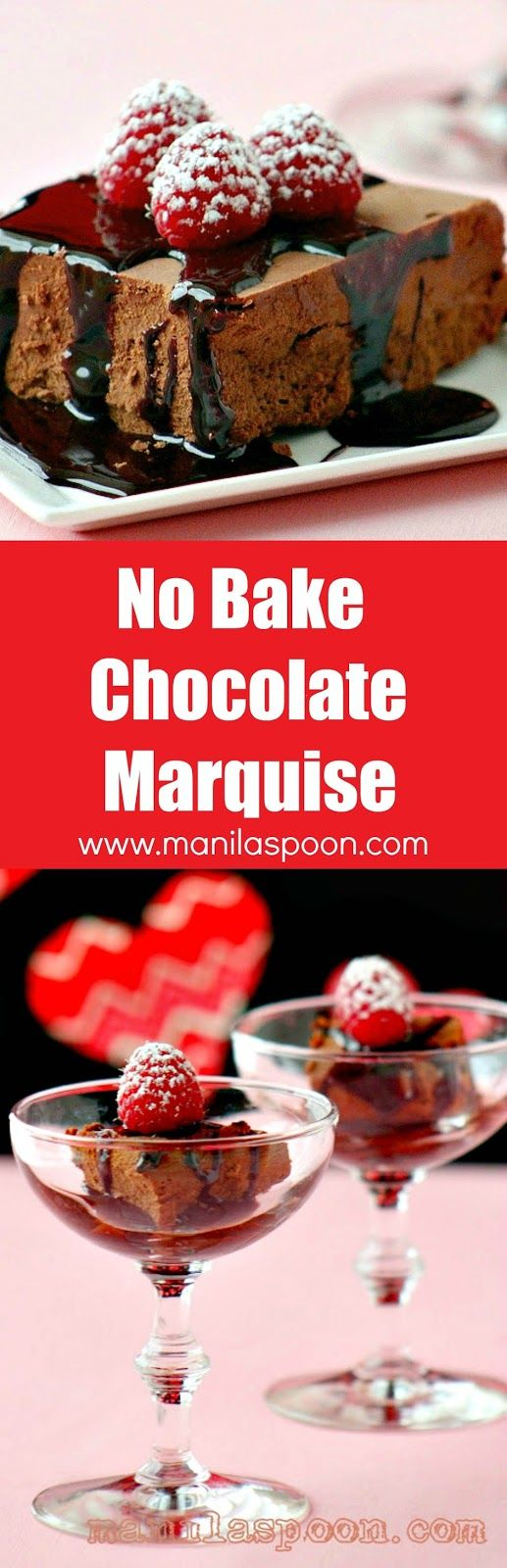 For the ultimate chocolate sweet treat - No Bake CHOCOLATE MARQUISE! Easy, yummy and perfect for the chocolate lover in you! | manilaspoon.com