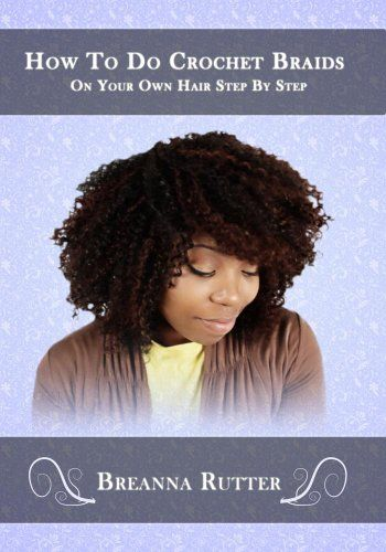 How to do crochet, Hair steps and Crochet braids on Pinterest