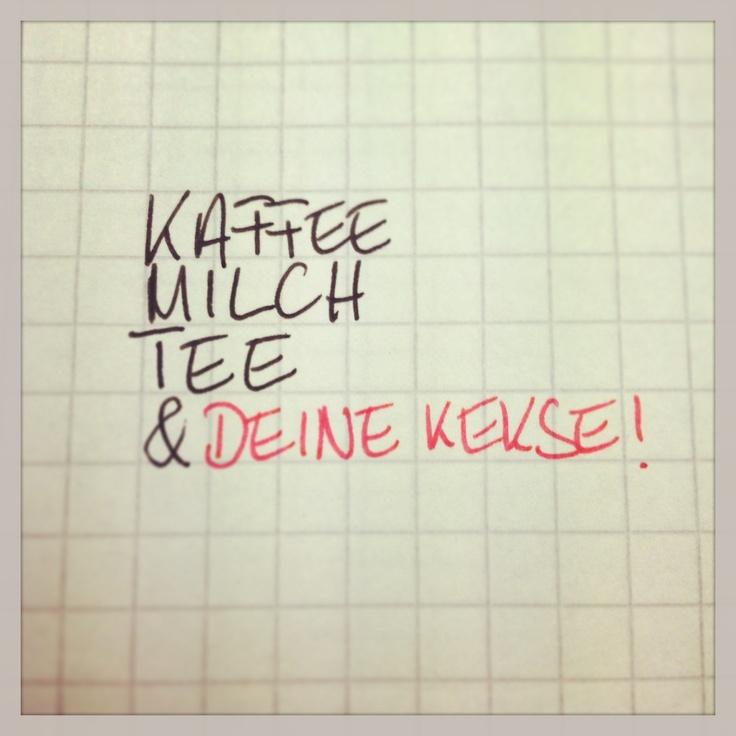 #kaffee #milch #tee & deine #kekse!