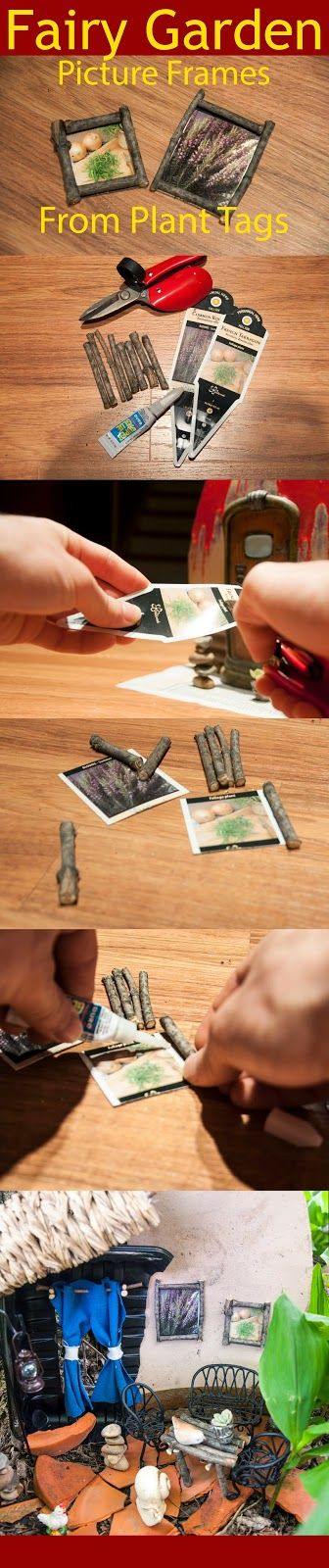 The Green Gardener: Fairy Garden DIY: Picture Frames from Plant Tags