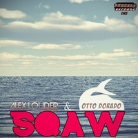 $$$ ELECTRO HOUSE NOT USUALLY MY THING #WHATDIRT $$$ Alex Louder & Otto Dorado - Sqaw by ΔLEX LOUDER on SoundCloud