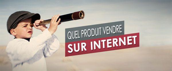 LE Guide pour Trouver Quel Produit Vendre sur InternetClicboutic : créez votre site de vente en ligne