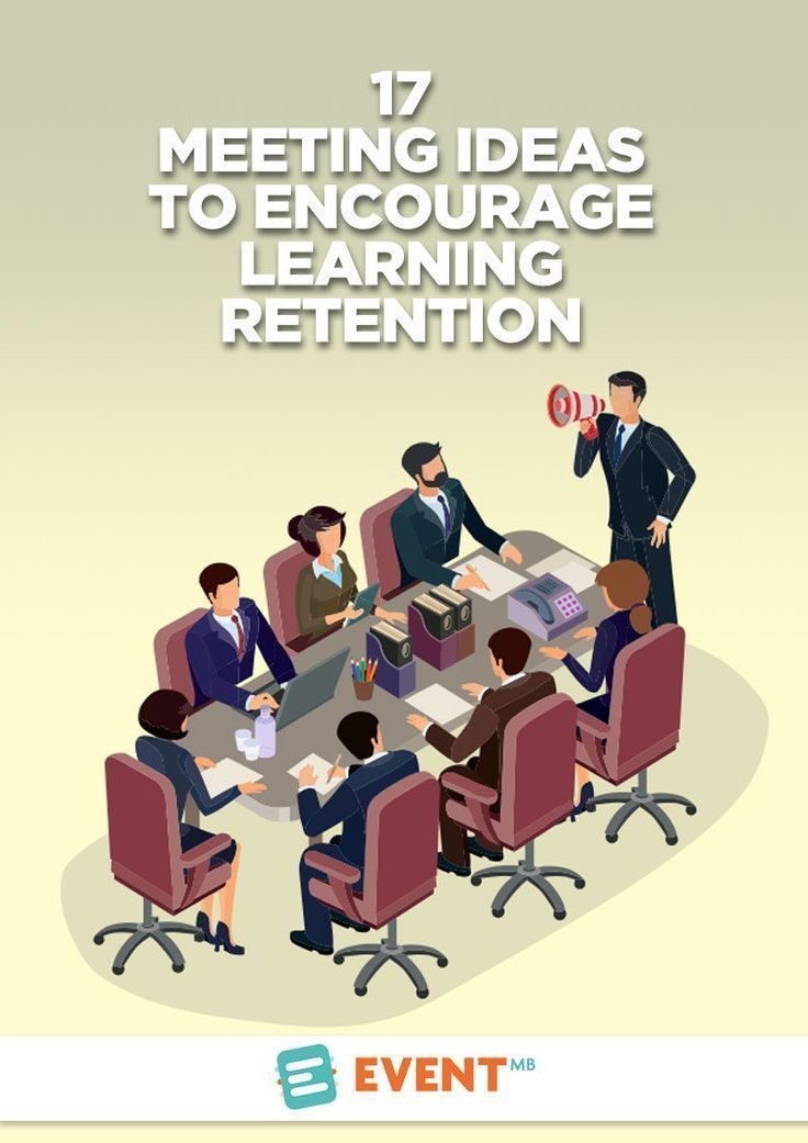 17 Meeting Ideas To Encourage Learning Retention Event Technology Event Promotion Corporate Events
