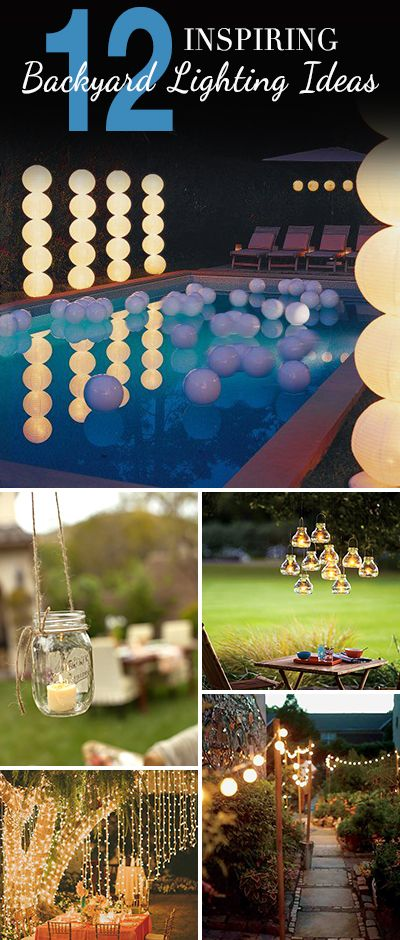 12 Inspiring Backyard Lighting Ideas • Lots of creative ideas and projects!