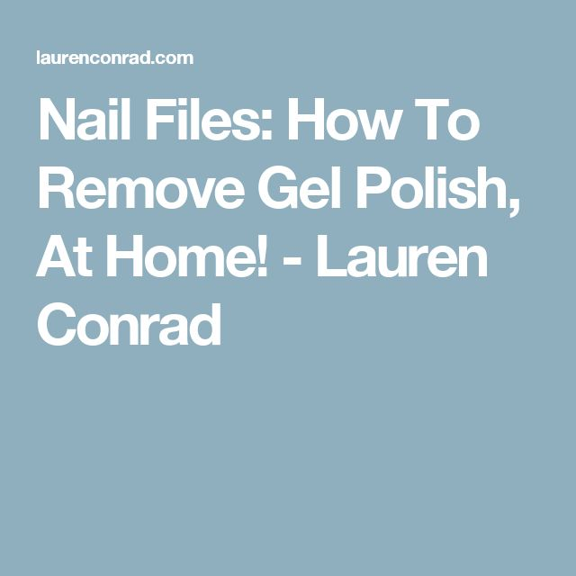 how to get gel nail polish off at home