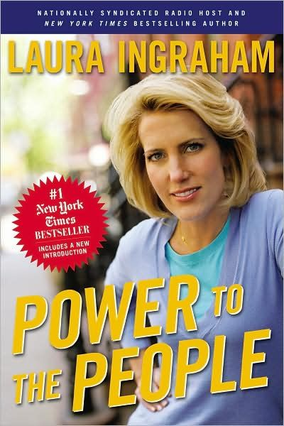 Laura Ingraham - Power to the People