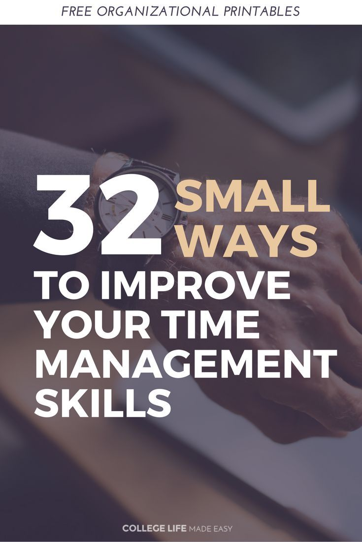 Ways to Improve Time Management | Time Management Tips | Time Management College | Time Management for Students | Free Organization Printables | Posts Articles | Self Improvement Tips & Tricks | College Productivity Hacks |