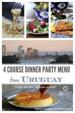 Easy Entertaining with a Menu of Authentic Food from Uruguay