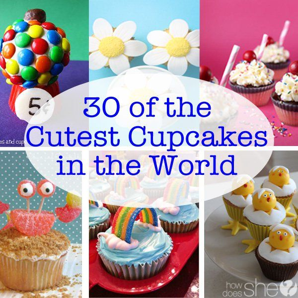 30 of the Cutest Cupcakes Ideas in the World Today I just ate probably one of the most delicious cupcakes I've ever had. My bo...
