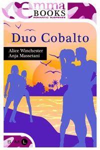 Emma Books Romantic suspense Alice Winchester, Anja Massetani Sognando tra le Righe: DUO COBALTO  Alice Winchester e Anja Massetani    ...