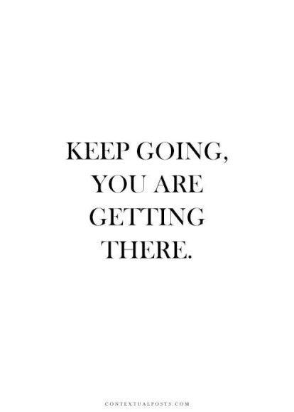 Continue indo, você está chegando lá...