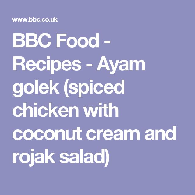BBC Food - Recipes - Ayam golek (spiced chicken with coconut cream and rojak salad)