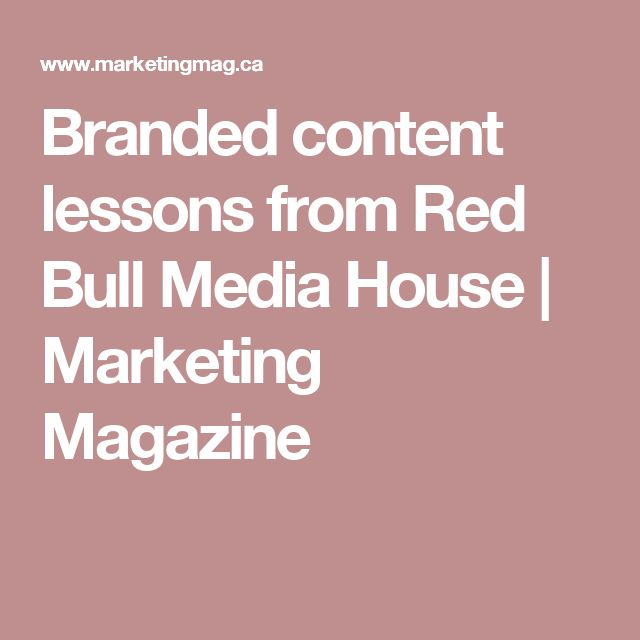 Branded content lessons from Red Bull Media House | Marketing Magazine