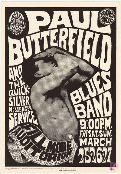 1966. Paul Butterfield Blues Band, Quicksilver Messenger Service at the Fillmore. Artists Wes Wilson & Chet Helms (showing Bernard McFadden, health food advocate from 20s) Family Dog poster.