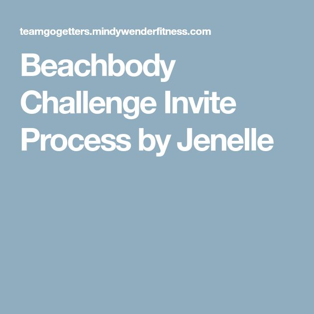 Beachbody Challenge Invite Process by Jenelle