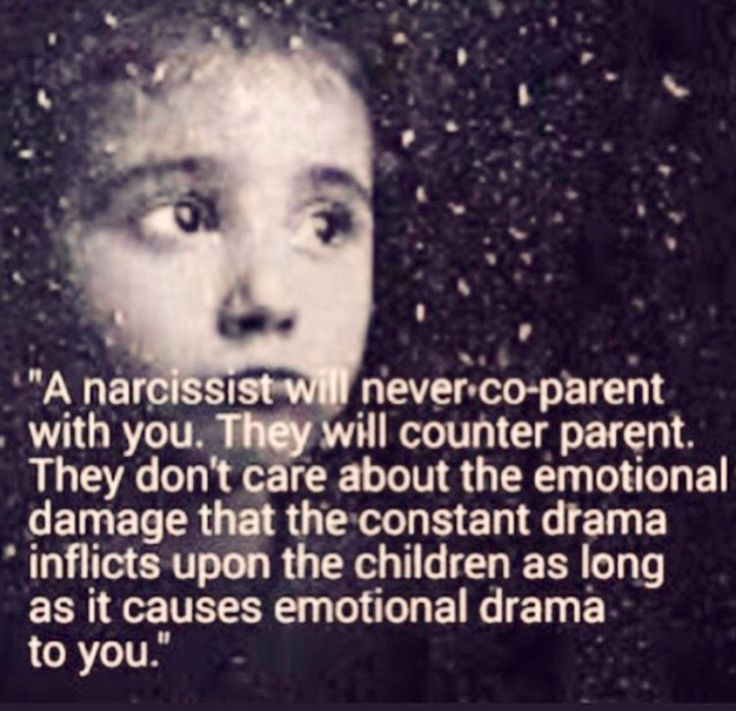 My ex. They don't care about their children. They care about inflicting emotional trauma on you, oblivious and careless of the emotional abuse inflicted on their very own child(ren).