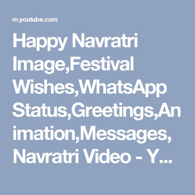 Happy Navratri Image,Festival Wishes,WhatsApp Status,Greetings,Animation,Messages,Navratri Video - YouTube