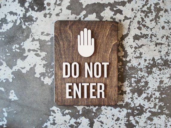Do Not Enter Warning Sign 9 X 12 Size Etsy Sign Design Directional Signage Signage