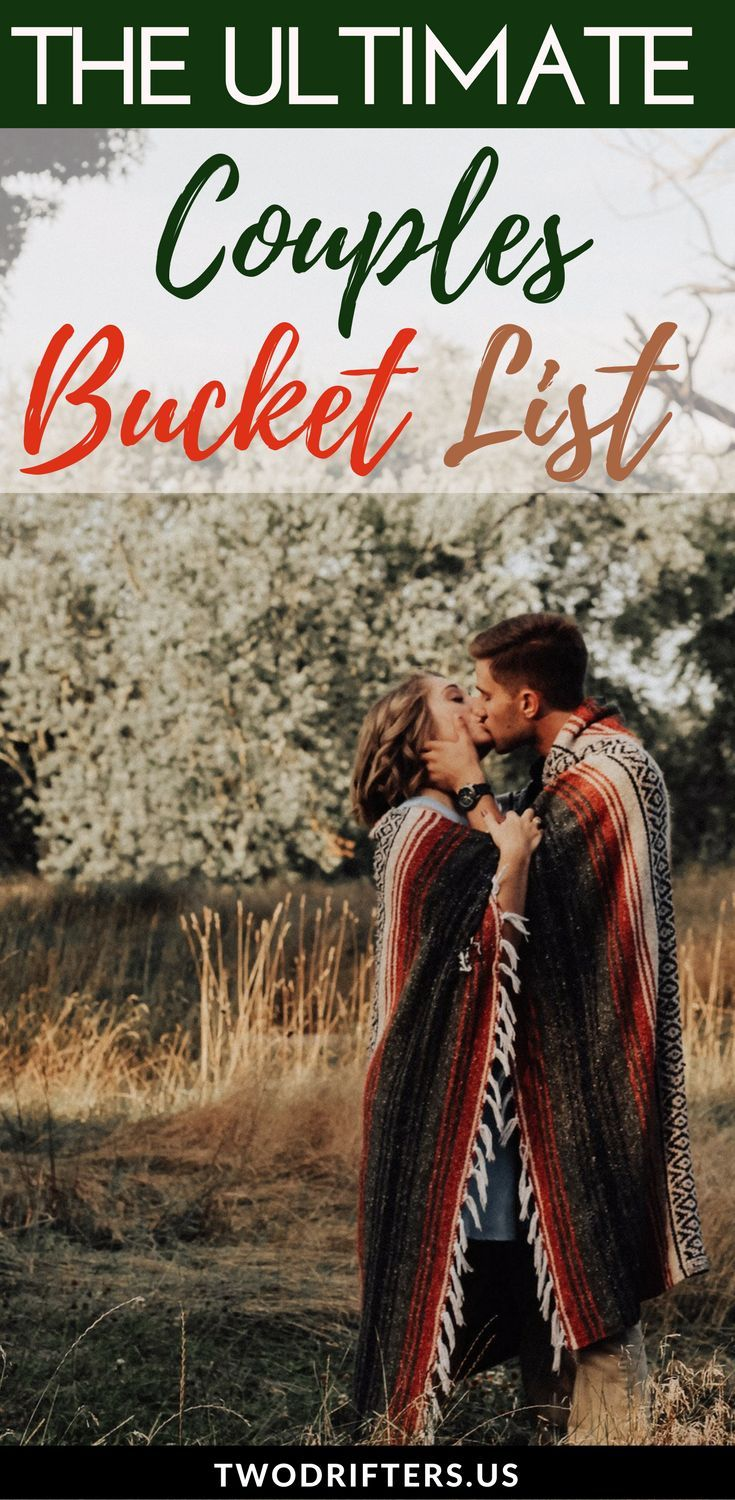 An epic bucket list for couples, with 101 ideas for love, travel, and adventure! #Romance #CoupleGoals #Relationships