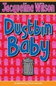 CARING : Dustbin Baby by Jacqueline Wilson