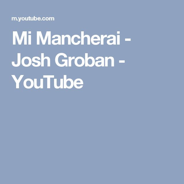 Mi Mancherai - Josh Groban - YouTube