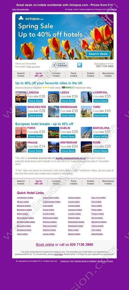 Company: Octopus Travel  Subject: Spring Sale - Save up to 40% on hotels worldwide         INBOXVISION, a global email gallery/database of 1.5 million B2C and B2B promotional email/newsletter templates, provides email design ideas and email marketing intelligence. www.inboxvision.c... #EmailMarketing  #DigitalMarketing  #EmailDesign  #EmailTemplate  #InboxVision  #SocialMedia  #EmailNewsletters