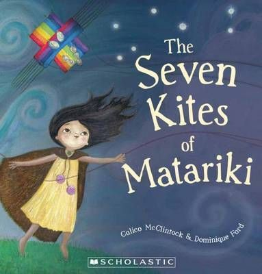 Beautiful award winning book 'The Seven Kites of Matariki'