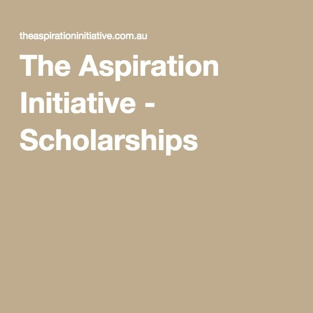 The Aspiration Initiative - Scholarships