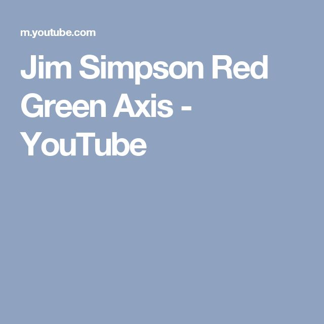 Jim Simpson Red Green Axis - YouTube. The Left's plan to change the US from red to blue by inundating our country with Muslims and others, creating s crisis situation.11-25-16.