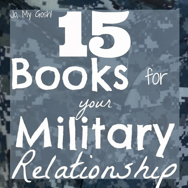 15 Books for Your Military Relationship, and I love to read.
